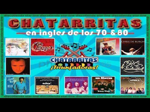 Chatarritas En Ingles 70 Y 80 Baladas En Ingles Youtube