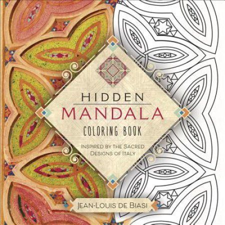 Hidden Mandala Coloring Book: Inspired by the Sacred Designs of Italy