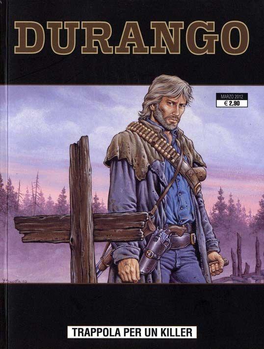 Durango 2 Cover di Yves Swolfs #FumettiWestern #Durango #YvesSwolfs