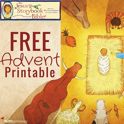 Free Jesus Storybook Bible Advent Printables For Christmas 2020 From Author Sally Lloyd Jones Bible Verse Advent Calendar Advent For Kids Advent Calendars For Kids