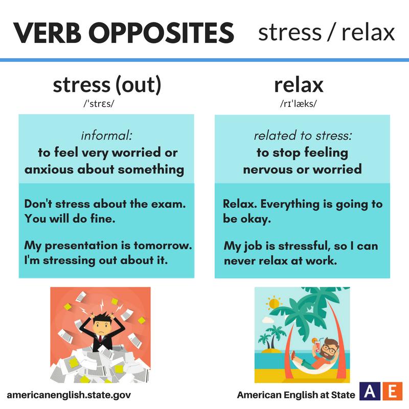 Verb Opposites: stress / relax   Grammar  ish!   English