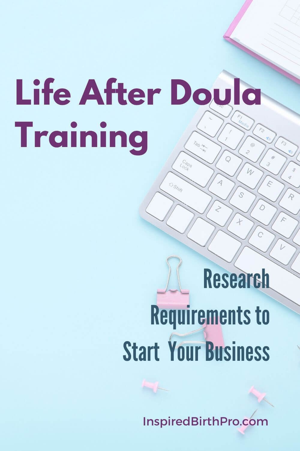 Doula Business TipResearch Requirements to Start a