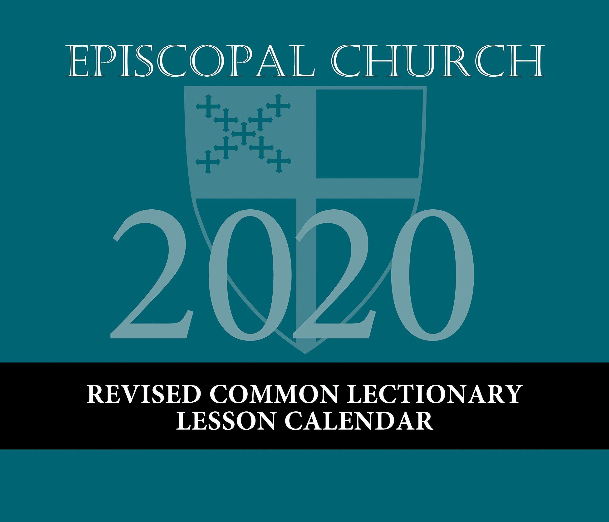 Episcopal Church Calendar 2020 Episcopal Church Lesson Calendar RCL 2020: December 2019 to