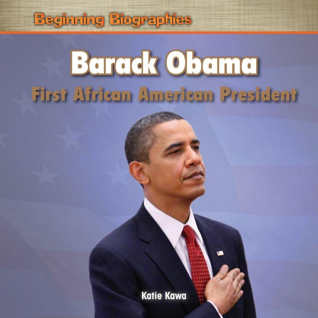 Barack Obama First African American President Ebook