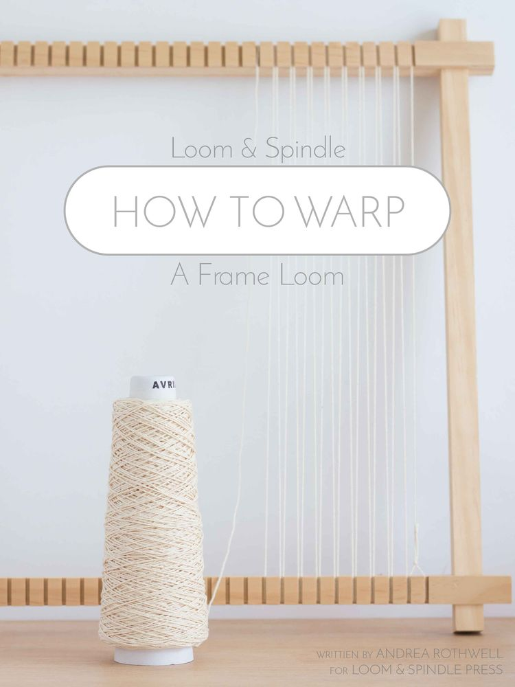 how to Warp a Frame Loom | |Textiles| Weaving | Pinterest | Tejidos ...