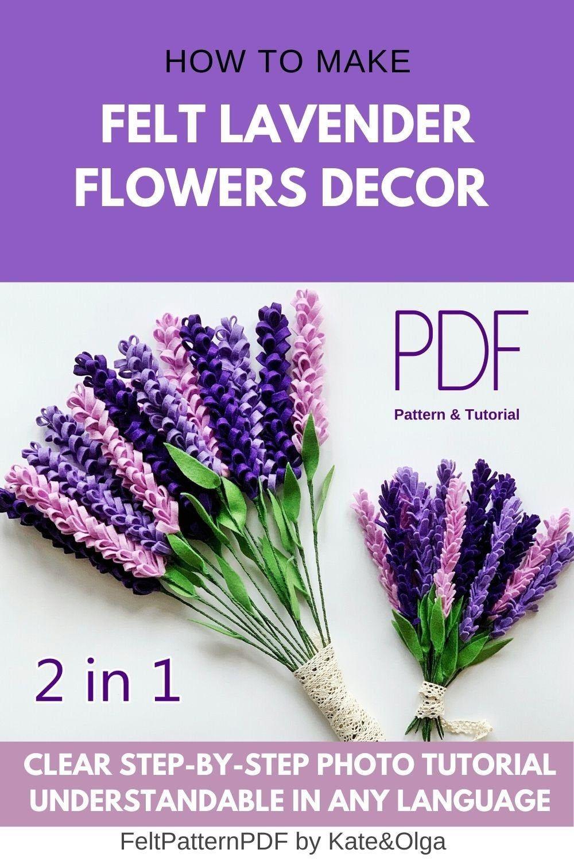 Lavender Plant Felt Flower Pattern Artificial Felt Lavender Stems Faux Bouquet In 2020 Felt Flowers Patterns Felt Flower Tutorial Felt Flower Bouquet