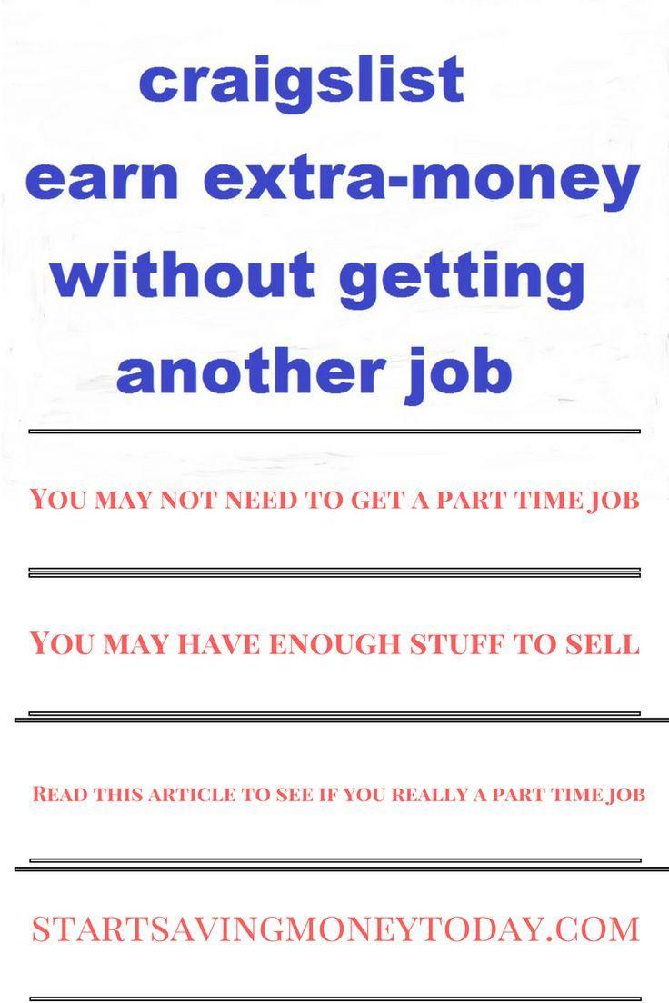 How to earn money on craigslist Earn money online, Earn