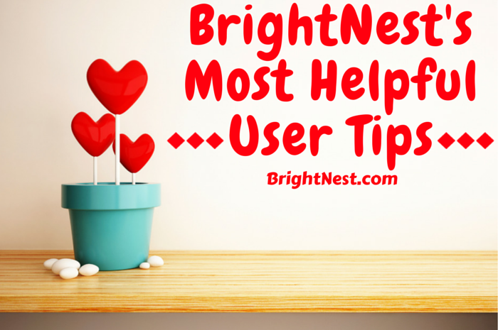 Our cups runneth over with cleaning and home tips from our users, so we're passing the bounty onto you! Here is another round-up of the most useful tips and home tricks we've received here at BrightNest.