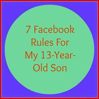 rules for my son facebook