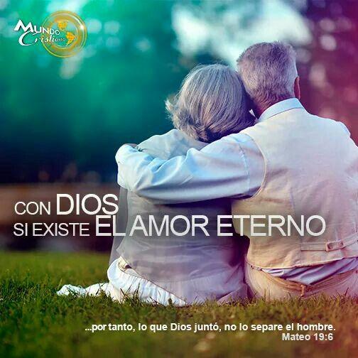 Con Dios Si Existe El Amor Eterno Postales Cristianas Pinterest