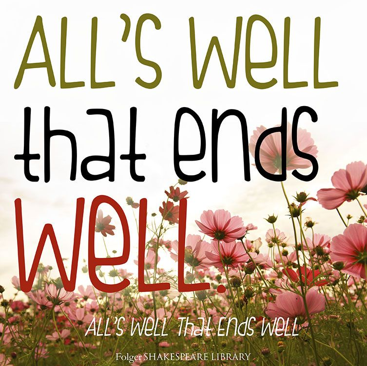 Alls well that ends well shakespeare lines shakespeare