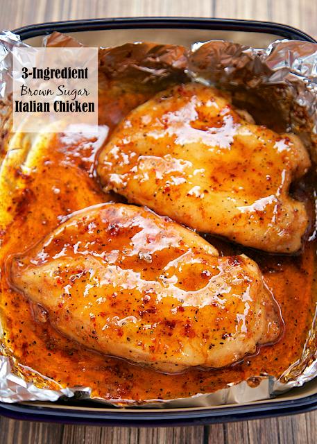 3 Ingredient Brown Sugar Italian Chicken Plain Chicken Quick And