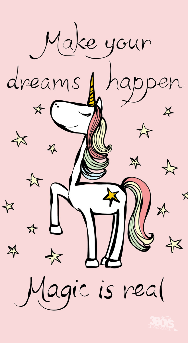 """Make your dreams happen!"""" and more unicorn quotes for kids to help"""