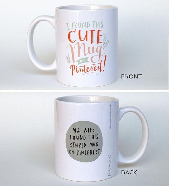 Funny Pinterest Mug // Funny Mug Statement by emilymcdowelldraws