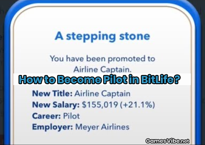 How To Become Pilot In Bitlife How To Become Study Hard Apply For College