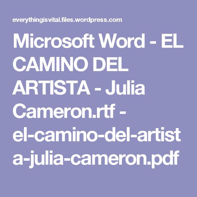 Microsoft Word El Camino Del Artista Julia Cameron Rtf El Camino Del Artista Julia Cameron Pdf Microsoft Word Artistas Microsoft