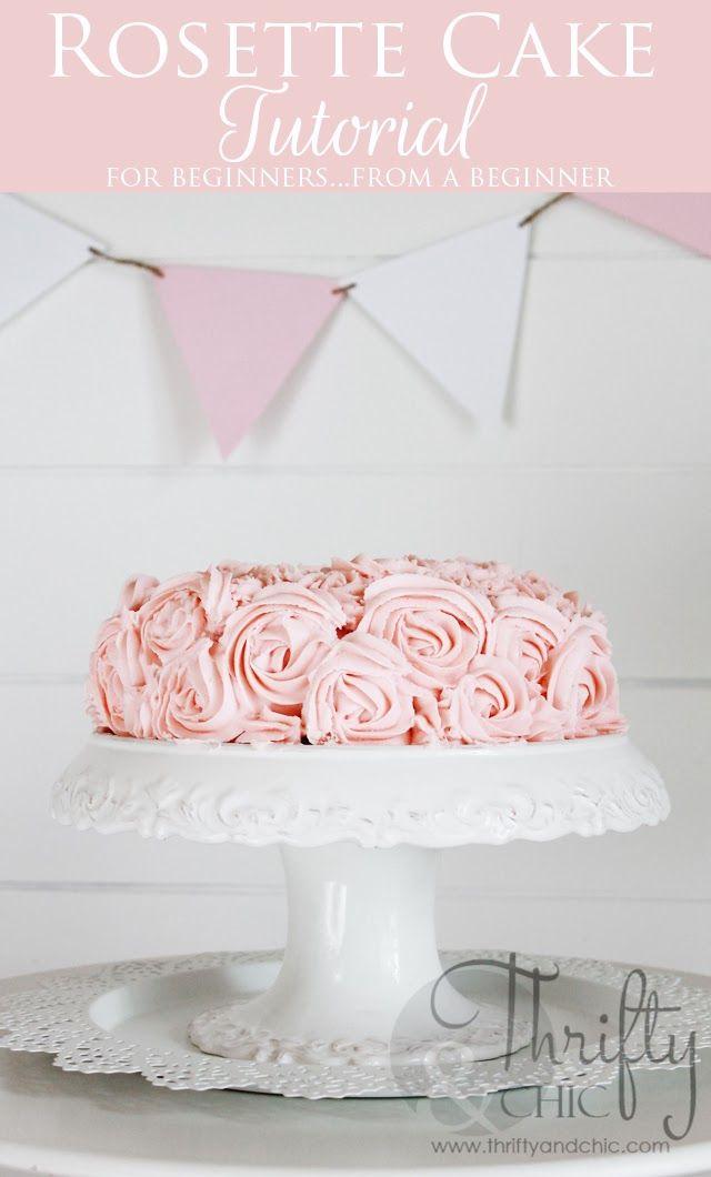 Rosette Cake Tutorial. Itu0027s not as hard as you think. Easy Beginner tutorial from a beginner  sc 1 st  Pinterest & How To Make A Rosette Cake -Easy Beginner Tutorial | Pinterest ...