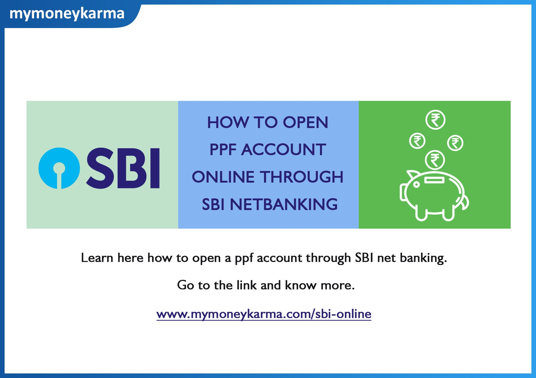 Learn Here How To Open A Ppf Account Through Sbi Net Banking Click On The Link And Know More Mymoneykarma Ppf Intel Accounting Banking Online Accounting