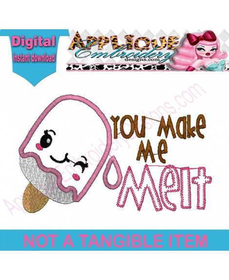 Valentine Saying You Make Me Melt Cute Ice Cream Popsicle Applique  Embroidery. ValentinssprücheValentinstaggabenEis ...