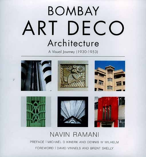 Bombay Art Deco Architecture: A Visual Journey (1930-1953)