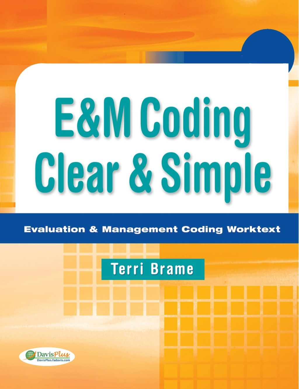 E Amp M Coding Clear And Simple Evaluation Amp Management Coding