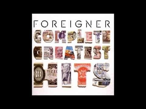 Foreigner plete Greatest Hits Full Album