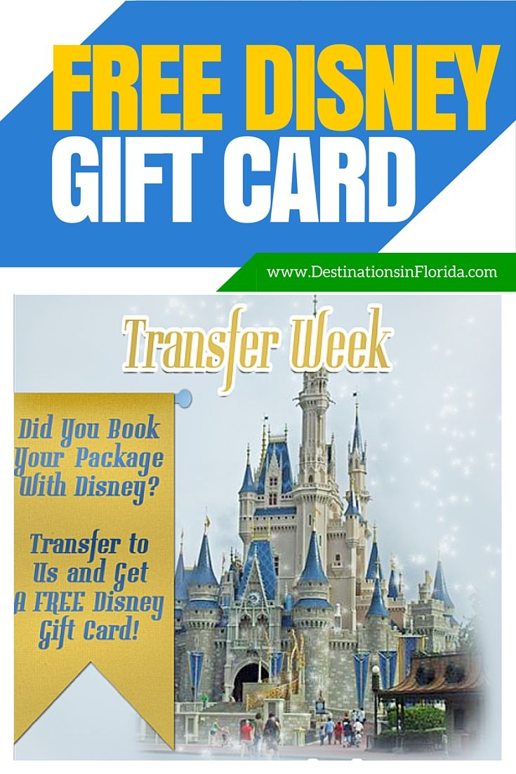 Get up to $100 in Disney Gift Cards During Our Transfer Week ...