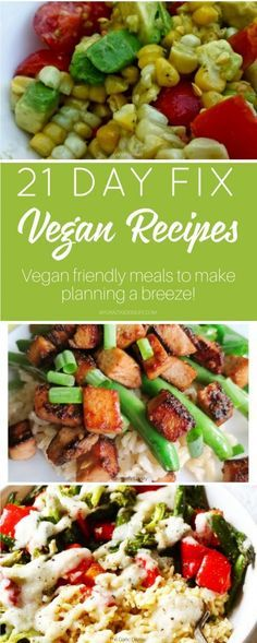 21 Day Fix can fit any lifestyle or dietary restrictions. It's all about portion control and making healthy choices. These are all 21 Day Fix Vegan recipes!