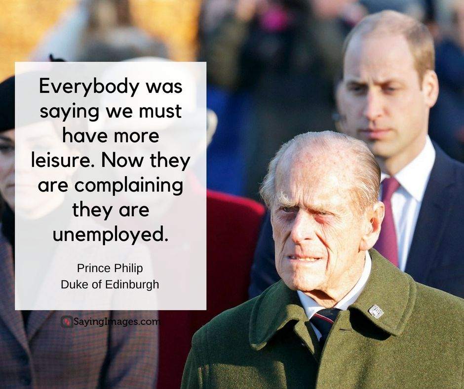 Prince Philip Quotes Classy Prince Philip Quotes His Famous Comments And Clangers  Prince Philip Inspiration Design