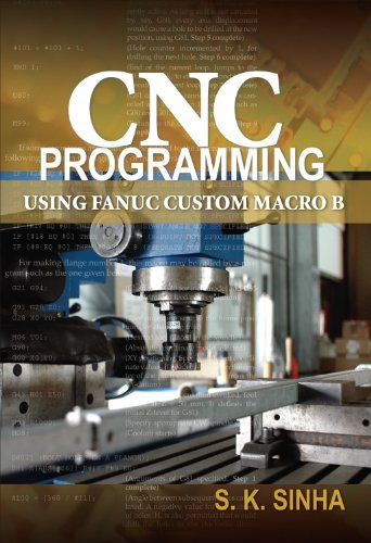 Epub Free Cnc Programming Using Fanuc Custom Macro B  Pdf Download  Free Epub  Mobi  Ebooks