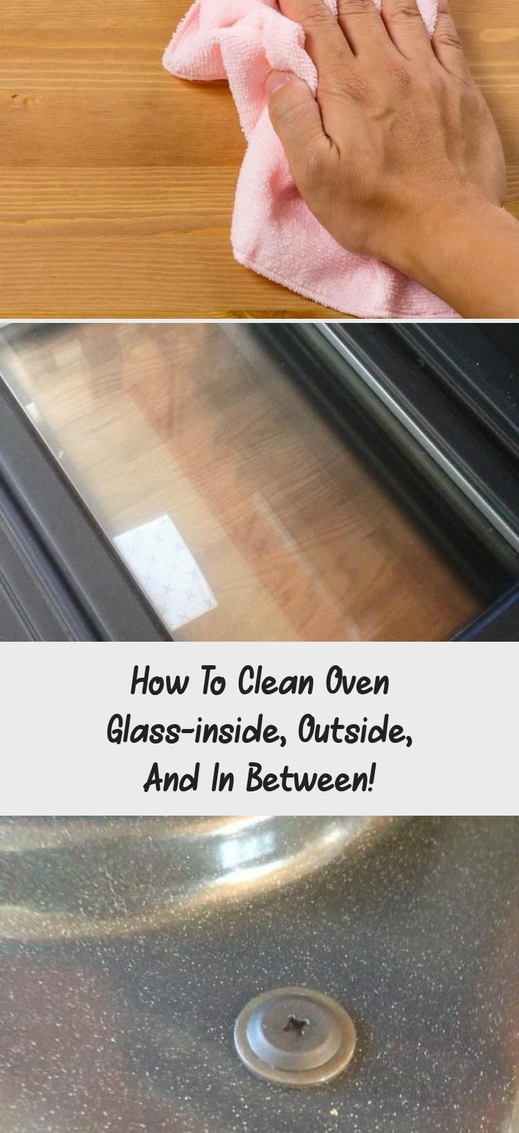 How to clean oven glassinside outside and in between