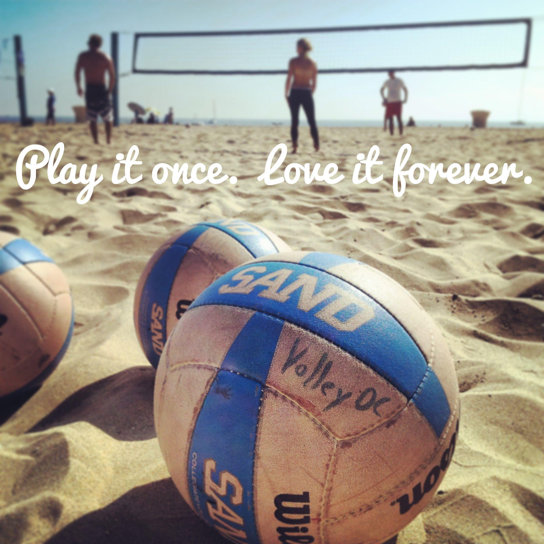 Beach Volleyball In Orange County California Adult Beach Volleyball Classes With Volleyoc Beach Volley Citations Sur Le Volley Volley Ball