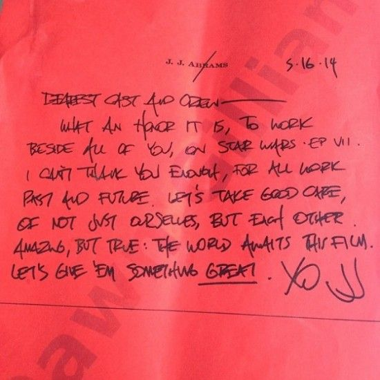 J. J. Abrams' lovely note to #StarWars: Episode VII cast and crew.