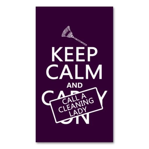 Keep Calm and Call A Cleaning Lady Business Card Cleaning - house cleaning flyer