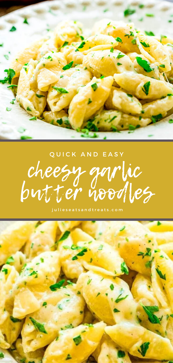 Cheesy Garlic Butter Noodles In 2020 Pasta Side Dishes Cheesy Pasta Recipes Easy Pasta Recipes
