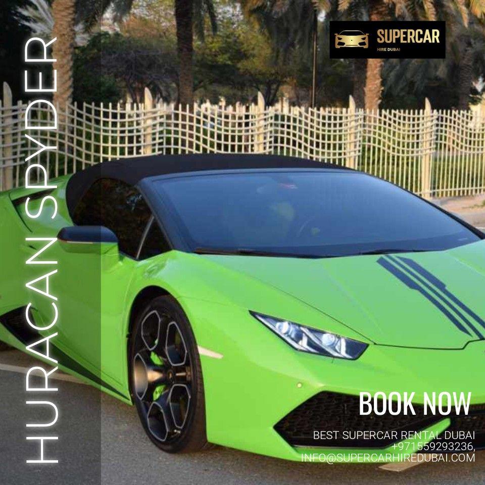 Lamborghini Huracan Spyder In 2020 Luxury Car Rental Car Rental Sports Car Rental