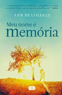 Livro Meu Nome é Memória, de Ann Brashares