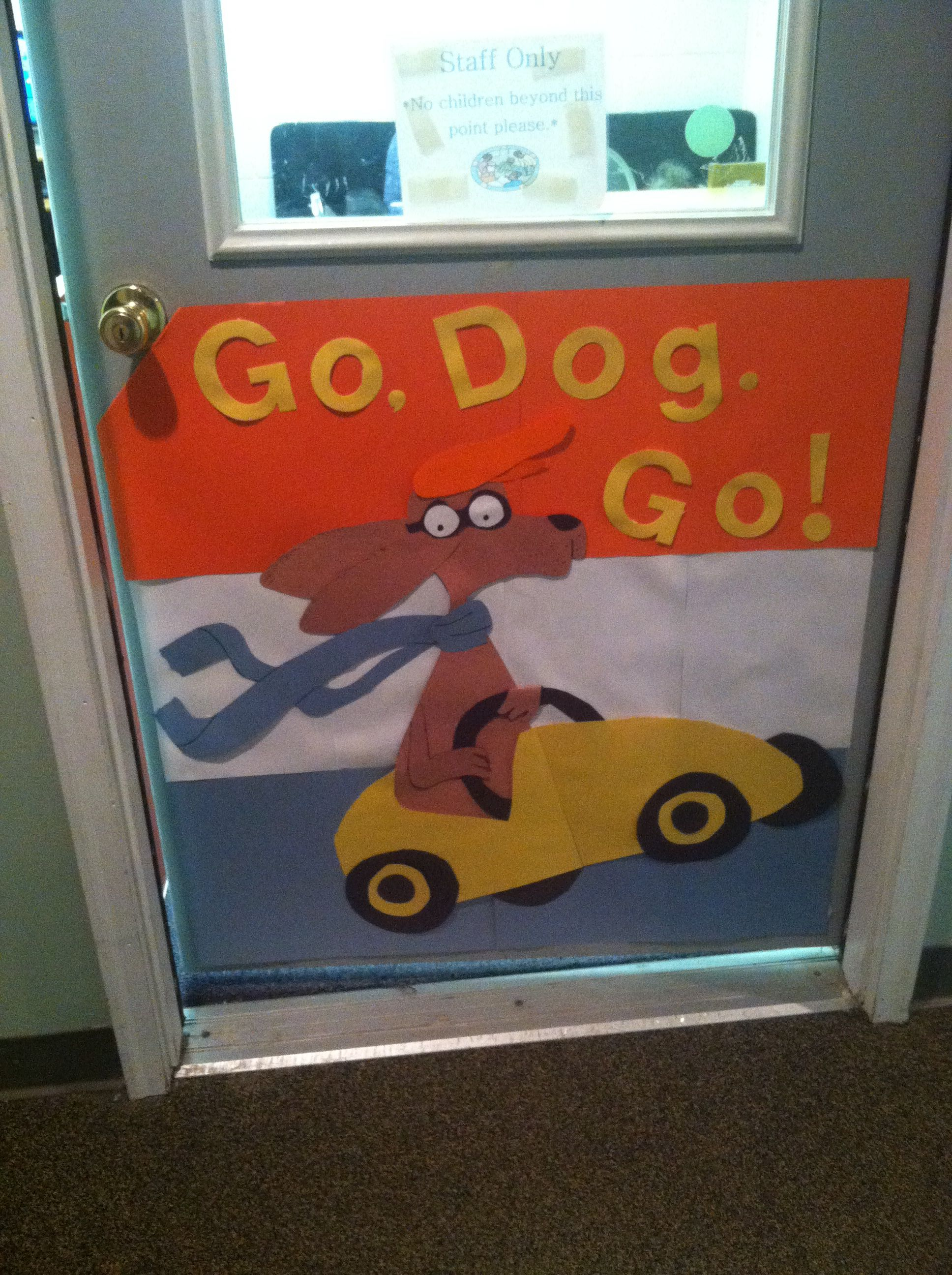 Go, Dog.Go! Door | Dr. Seuss Ideas | Pinterest | Doors ...