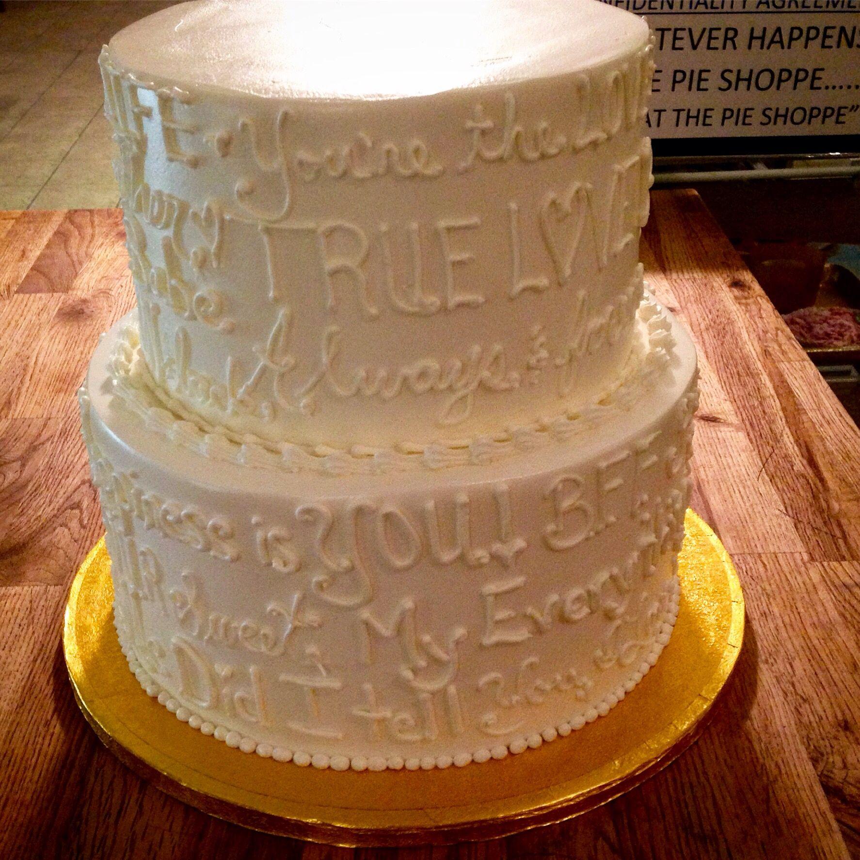 "Wedding Cake Recipe Custom History: Sweet ""love"" Sayings Written On This Wedding Rehearsal"