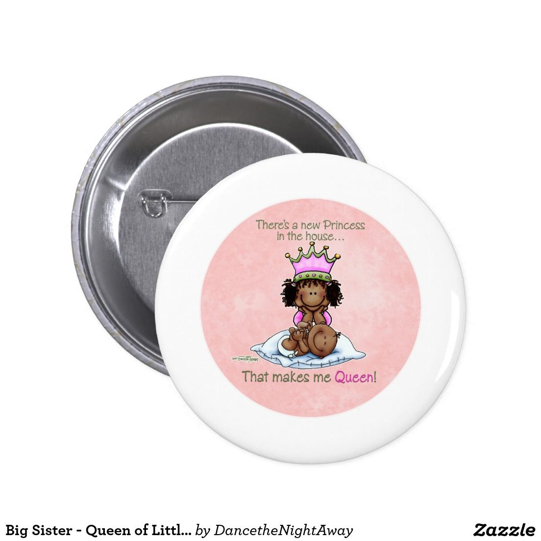 Big Sister - Queen of Little Sister - Princess 6 Cm Round Badge