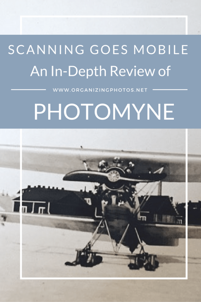 Scanning Goes Mobile An In Depth Review Of Photomyne With Images
