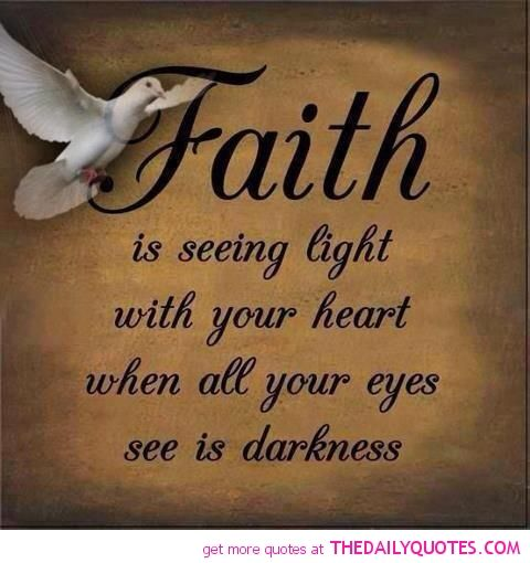 Faith Images And Quotes Motivational Love Life Quotes Sayings Cool Love And Faith Quotes