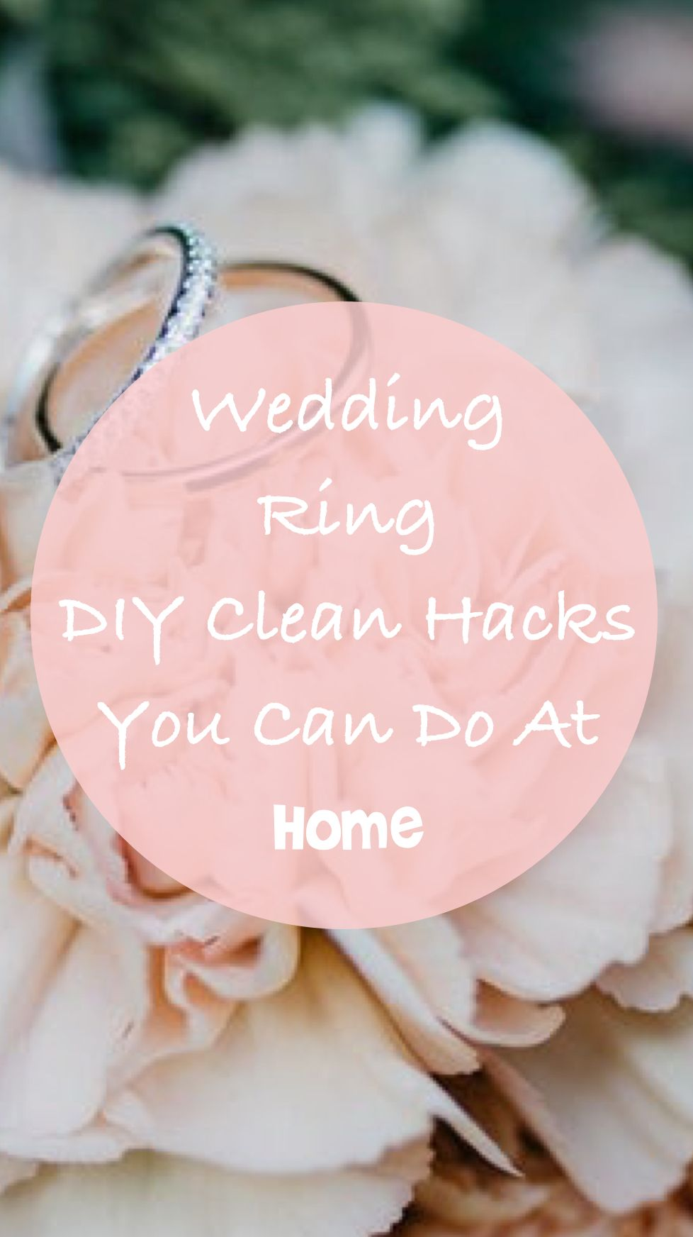11 One Minute Heirloom Wedding Ring Cleaning Hacks | Ring and Fashion