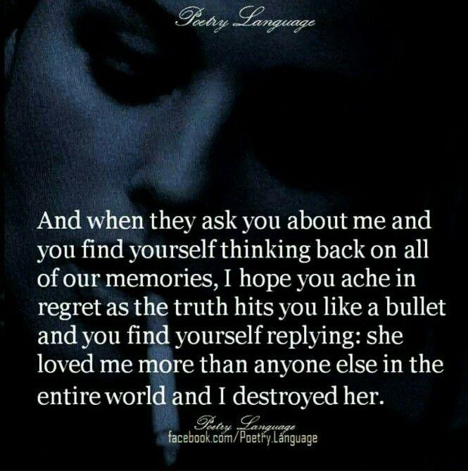 ღi Hope You Ache In Regret Lessons Pinterest Love Pain
