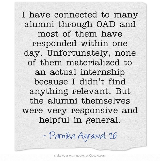 I Have Connected To Many Alumni Through Oad And Most Of Them Have