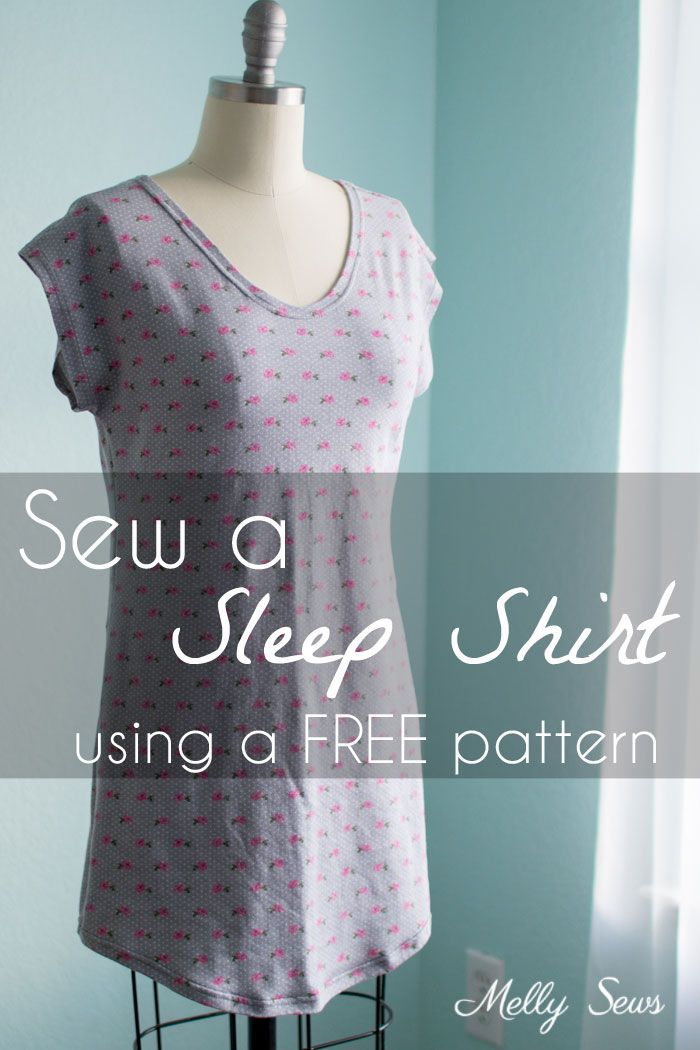 Sew a Sleep Shirt - With Free Pattern | Free pattern, Tutorials and ...
