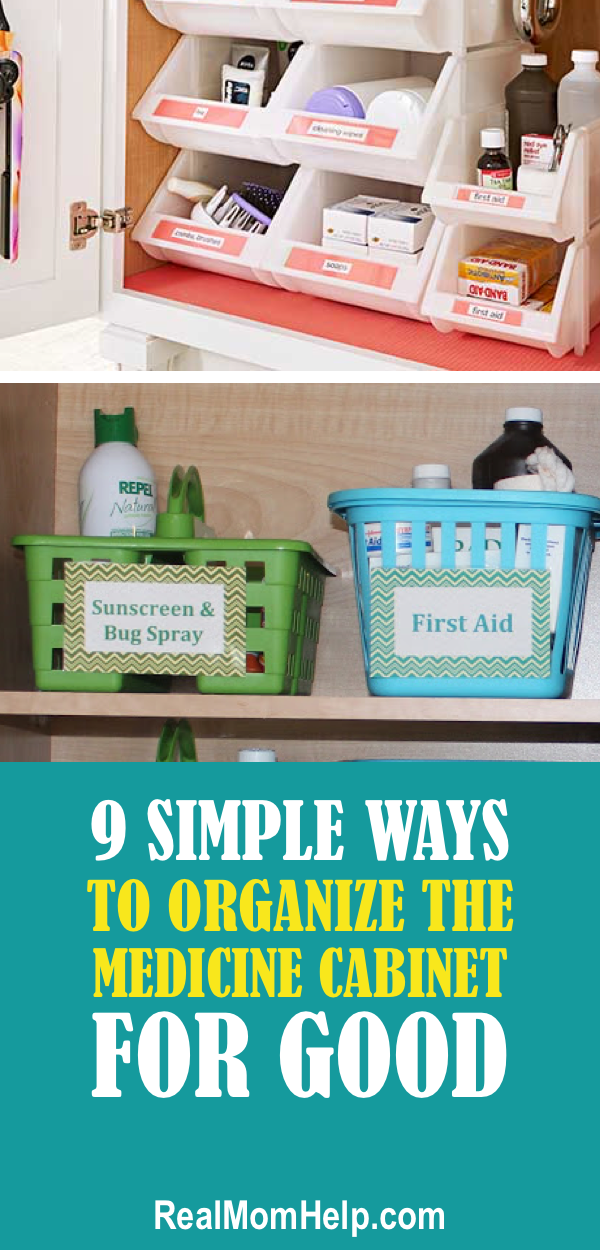 9 Simple Ways To Organize The Medicine Cabinet For Good Medicine Cabinet Organization Medicine Organization Medication Organization