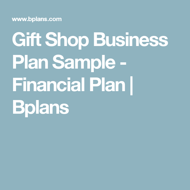 Gift Shop Business Plan Sample  Financial Plan  Bplans