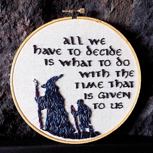 Gandalf Quote - Lord of the Rings Embroidery | Punto de cruz ...