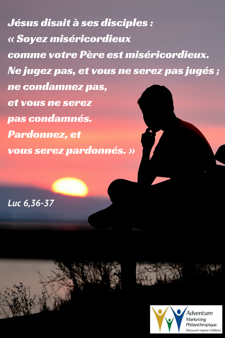 26 février 2018 – Luc 6,36-37   Texte biblique, Biblique, Miséricordieux